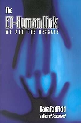 The Et-Human Link: We are the Message by Dana Redfield (Paperback, 2001)