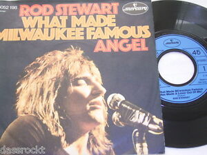 7-034-Rod-Stewart-What-Made-Milwaukee-Famous-amp-Angel-1972-2137