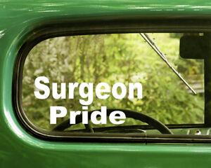 2-SURGEON-PRIDE-DECALS-Sticker-For-Car-Window-Bumper-Laptop-Rv-Truck