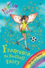 The Francesca the Football Fairy: The Sporty Fairies: Book 2 by Daisy Meadows (Paperback, 2008)