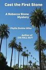 Cast the First Stone: A Rebecca Stone Mystery by Phyllis Zimbler Miller (Paperback / softback, 2012)