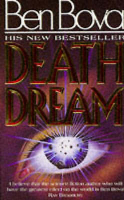 Death Dream by Bova, Ben, Good Book (Paperback) Fast & FREE Delivery!