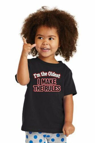 Funny I/'m The Oldest I Make The Rules Children Toddler Cotton T Shirt