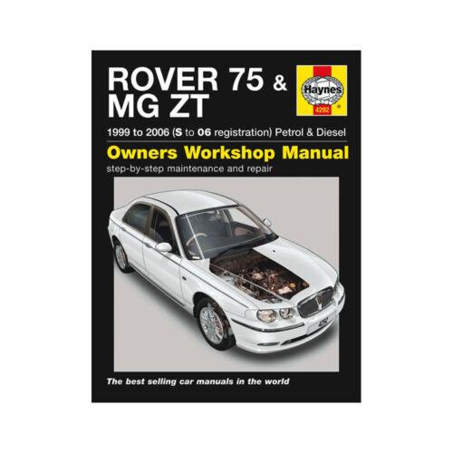 S to 06 Reg Haynes Manual 4292 Rover 75 MGZT 1.8 2.0 2.5 Petrol 2.0 TD 99-06