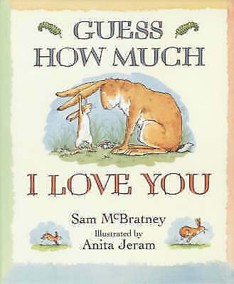 """""""AS NEW"""" Guess How Much I Love You (Little Favourites), Sam McBratney, Book"""
