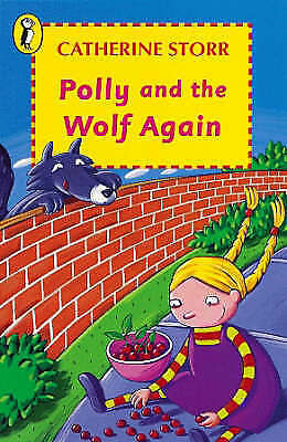 Storr, Catherine, Polly And the Wolf Again (Young Puffin Books), Very Good Book