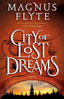 City of Lost Dreams by Magnus Flyte (Paperback, 2013)