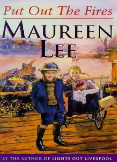 Put Out the Fires By  Maureen Lee. 9780752804088
