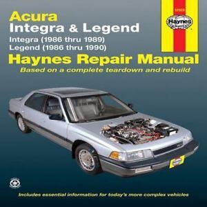 haynes repair manual acura integra and legend 1986 1990 by john rh ebay com 1993 Acura Legend 1995 Acura Legend