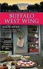 Buffalo West Wing by Julie Hyzy (Paperback / softback)