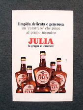[GCG] M798 - Advertising Pubblicità -1970- JULIA , LA GRAPPA DI CARATTERE