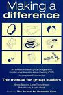 Making a Difference: An Evidence-based Group Programme to Offer Cognitive Stimulation Therapy (CST) to People with Dementia by Aimee Spector, Bob Woods, Martin Orrell, Lene Thorgrimsen (Paperback, 2006)