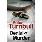 Denial of Murder: A Harry Vicary Police Procedural by Peter Turnbull (Hardback, 2014)