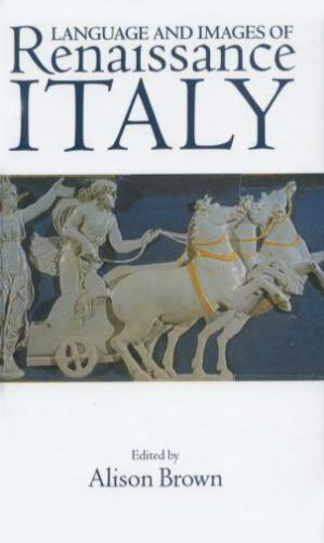 Language and Images of Renaissance Italy, , Good Book