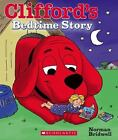 Clifford: Clifford's Bedtime Story by Norman Bridwell (2013, Board Book)
