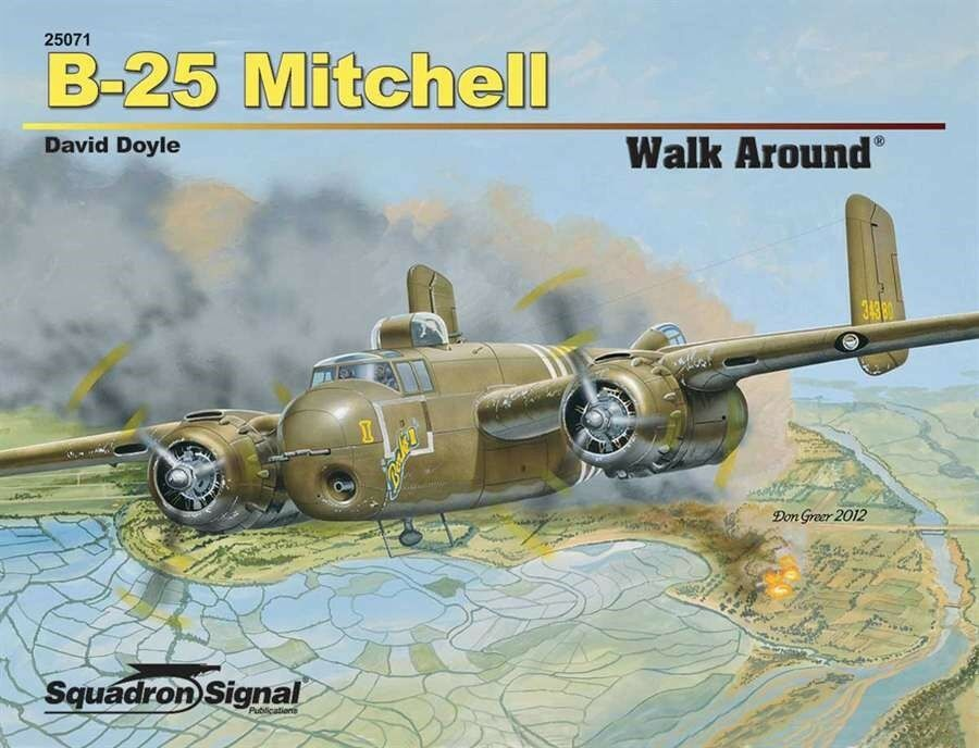 B-25 MITCHELL-SQUADRON SIGNAL WALK AROUND N.25071-BY DAVID DOYLE