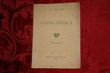 Libro Antico 1948 L'Erba Medica Dott. Carlo Neppi Botanica - Medicina