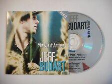 JEFF BODART : LA VIE D'ARTISTE ▓ CD SINGLE PORT GRATUIT ▓
