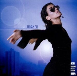 Giorgia Senza ali (2001) [CD]
