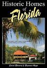 Historic Homes of Florida by Susanne Hupp, Laura Stewart (Paperback / softback, 2008)