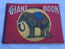Antique 1914 The Giant Crayon Coloring Book w Elephant Cover Animals