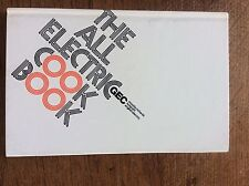 Vintage 1972 1st Ed The All Electric COOK BOOK GEC Morphy Richards Hotpoint cook