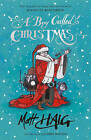 A Boy Called Christmas by Matt Haig (Hardback, 2015)