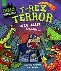 T-Rex Terror - Wie alles begann von Timothy Knapman (2015, Gebundene Ausgabe)