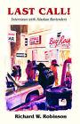 Last Call by Richard W Robinson (Paperback / softback, 2005)