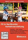 Fit in Sachkunde: Verkehrserziehung. CD-ROM von Kirsting Gramowski (2011)