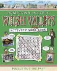 Welsh Valleys Activity Book by Kath Jewitt (Paperback, 2010)