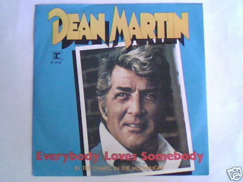 """DEAN MARTIN Everybody loves somebody 7"""" ITALY UNIQUE PS"""