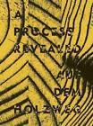 A Process Revealed / Auf Dem Holzweg by Henrietta Thompson (Hardback, 2009)
