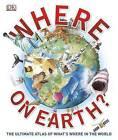 Where on Earth? by DK (Hardback, 2013)