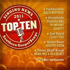 Singing News: Top Ten Southern Gospel Songs of 2011 by Various Artists (CD, Aug-2011, New Haven)