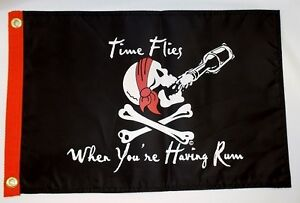 TIME-FLIES-WHEN-YOUR-HAVING-RUM-BOAT-FLAG-12X18-034-NEW