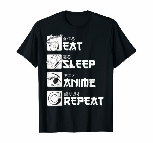 Eat Sleep Anime Repeat Shirt Funny Japanese Manga Gift Tee T-Shirt