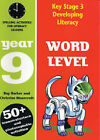 Word Level: Year 9: Spelling Activities for Literacy Lessons by Christine Moorcroft, Ray Barker (Paperback, 2003)