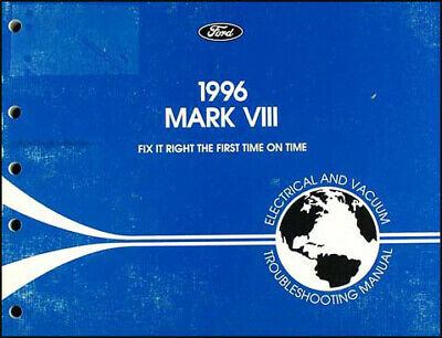 1996 Lincoln Mark VIII Electrical Troubleshooting Manual 8 ...