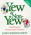 Yew and Non-yew by James Bartholomew (Paperback, 1998)