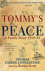 Tommy's Peace: A Family Diary 1919-33 by Tommy Cairns Livingstone (Hardback, 2010)