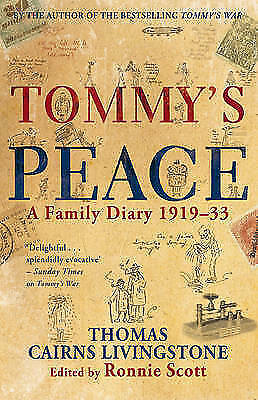 Tommy's Peace: A Family Diary 1919-33-ExLibrary
