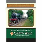West Somerset Railway Country Walks: From Our Stations by Silver Link Publishing Ltd (Paperback, 2016)