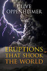 Eruptions that Shook the World by Clive Oppenheimer (Hardback, 2011)