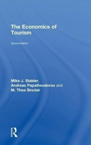 1 of 1 - The Economics of Tourism, Stabler, Mike J. & Papatheodorou, Andreas & Sinclair,