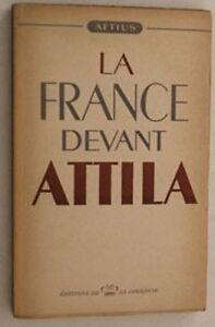 C1-GUERRE-FROIDE-Aetius-FRANCE-DEVANT-ATTILA-1947