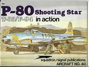 Squadron P-80 Shooting Star T-33/F-94 In Action #1040 FN, 1980 Softcover Ref.