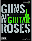 Guns N' Roses: (Guitar) by Faber Music Ltd (Mixed media product, 2007)