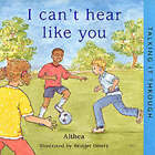 I Can't Hear Like You by Althea (Paperback, 2001)