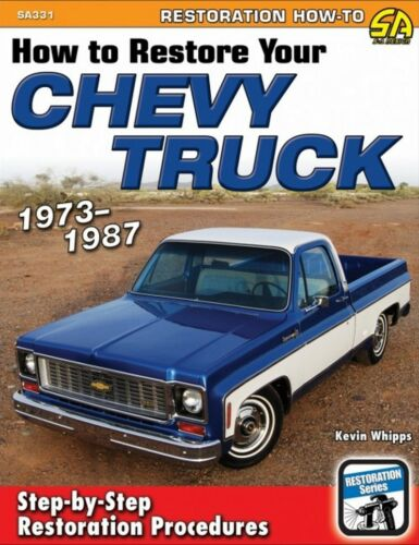 How To Restore Your Chevy Truck 1973-1987 Book SA331